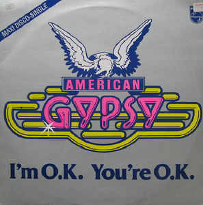 American Gypsy - I'm O.K. You're O.K.