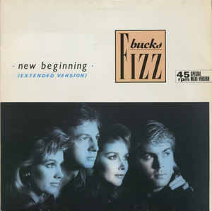 Bucks Fizz - New Beginning (Extended Version)