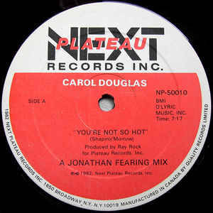 Carol Douglas - You're Not So Hot (A Jonathan Fearing Mix)