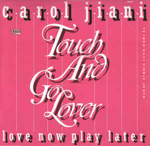 Carol Jiani - Touch And Go Lover