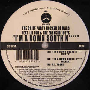 Chief Party Rocker DJ Mars - I'm A Down South Ni****