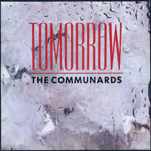 Communards, The - Tomorrow (Extended Version)