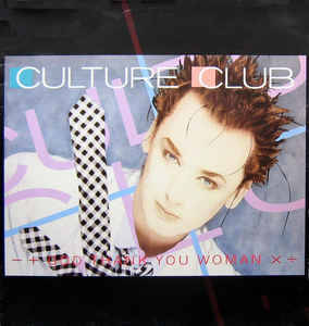 Culture Club - God Thank You Woman (Extended Version)