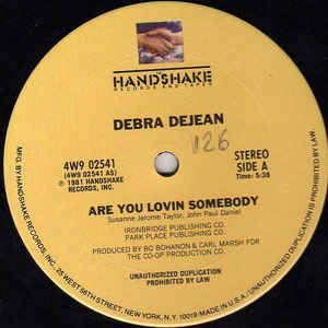 Debra Dejean - Are You Lovin Somebody