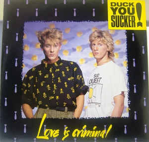 Duck You Sucker! - Love Is Criminal (Magimix)