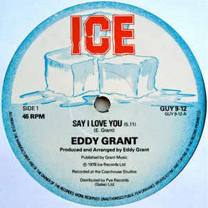 Eddy Grant - Say I Love You
