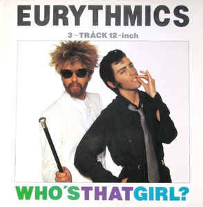 Eurythmics - Who's That Girl