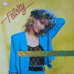 Felicity - Something About You (Special Dance Mix)