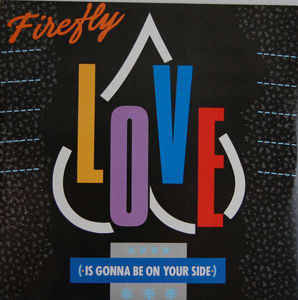 Firefly - Love Is Gonna Be On Your Side (Remix)
