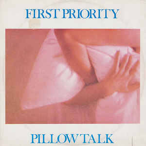 First Priority - Pillow Talk (Extended Mix)