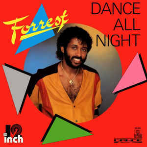 Forrest - Dance All Night