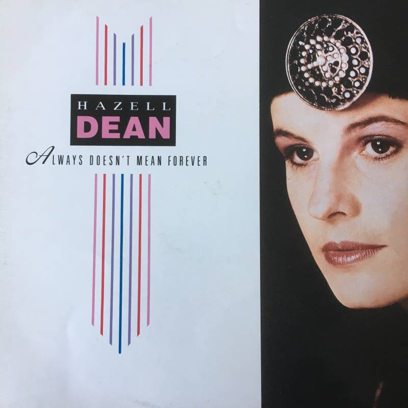 Hazell Dean ‎- Always Doesn't Mean Forever