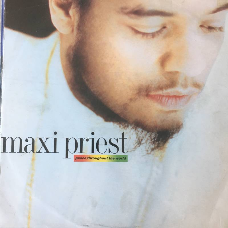 Maxi Priest - Peace Throughout The World.