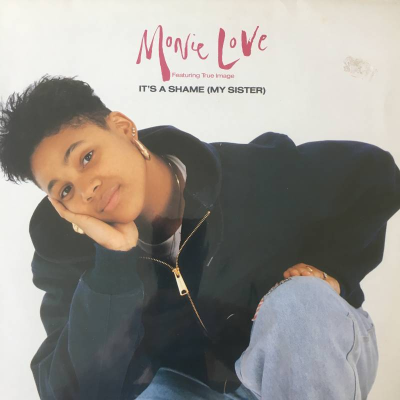 Monie Love Featuring True Image - It's A Shame (My Sister)