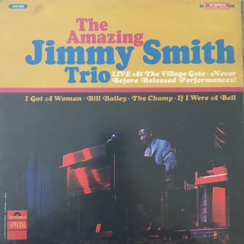The Amazing Jimmy Smith Trio - Lave At The Village Gate