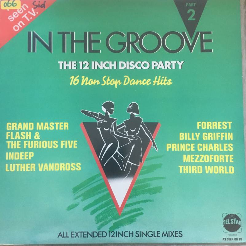 In The Groove Part 2 - The 12 inch Disco Party