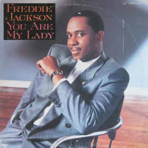 Freddie Jackson - You Are My Lady (LP Version)
