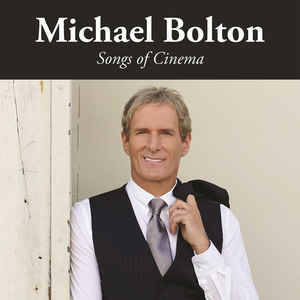 Michael Bolton ‎– Songs Of Cinema [idnr:13815]