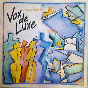 Vox De Luxe ‎– Like A Picture [idnr:11956]