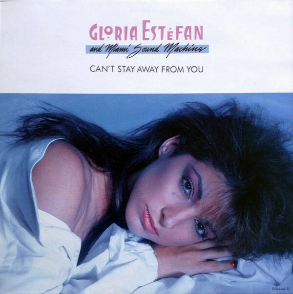 Gloria Estefan ‎– Can't Stay Away From You  [idnr:13204]