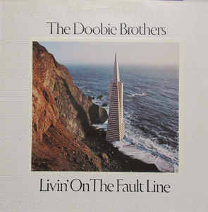 Doobie Brothers, The – Livin' On The Fault Line [idnr:08767]