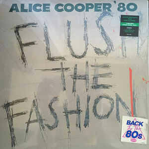 Alice Cooper ‎– Flush The Fashion [idnr:14008]