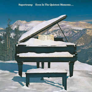 Supertramp – Even In The Quietest Moments  [idnr:14260]