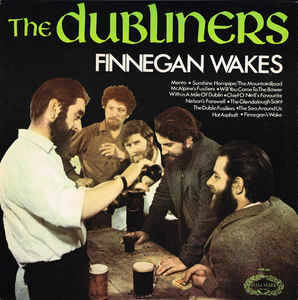 Dubliners, The ‎– Finnegan Wakes [idnr:13480]