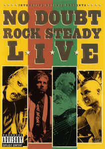 No Doubt ‎– Rock Steady Live  [idnr:60107]