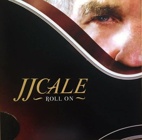 JJ Cale ‎– Roll On  [idnr:13302]