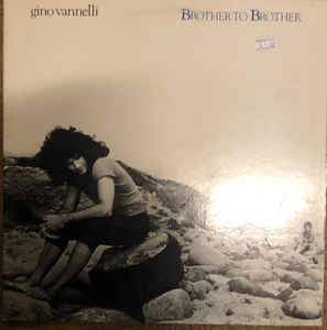 Gino Vannelli – Brother To Brother  [idnr:14563]