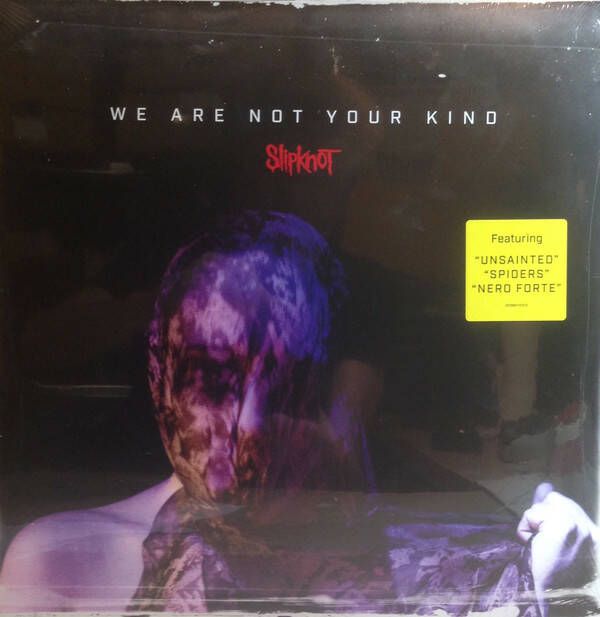 Slipknot ‎– We Are Not Your Kind  [idnr:13321]