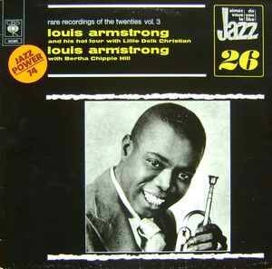 Louis Armstrong And His Hot Four With Lillie Delk Christian / Louis Armstrong With Bertha Chippie Hill – Rare Recordings Of The Twenties Vol. 3  [idnr:12556]