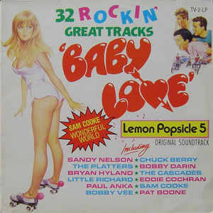 Baby Love (32 Rockin' Great Tracks) / Lemon Popsicle 5 [idnr:13577]