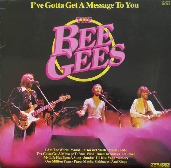 Bee Gees, The – I've Gotta Get A Message To You  [idnr:13360]