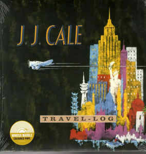 J.J. Cale ‎– Travel-Log [idnr:13813]
