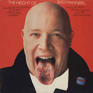 Bad Manners ‎– The Height Of Bad Manners [idnr:11363]