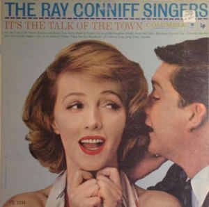 Ray Conniff Singers, The – It's The Talk Of The Town [idnr:08544]