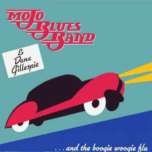 Mojo Blues Band & Dana Gillespie – ...And The Boogie Woogie Flu [idnr:09690]