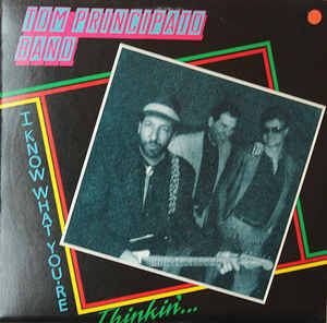 Tom Principato Band ‎– I Know What You're Thinkin'...[idnr:09935]