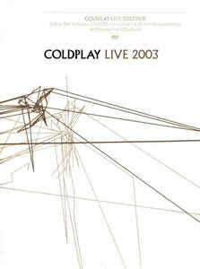 Coldplay ‎– Live 2003  [idnr:60025]