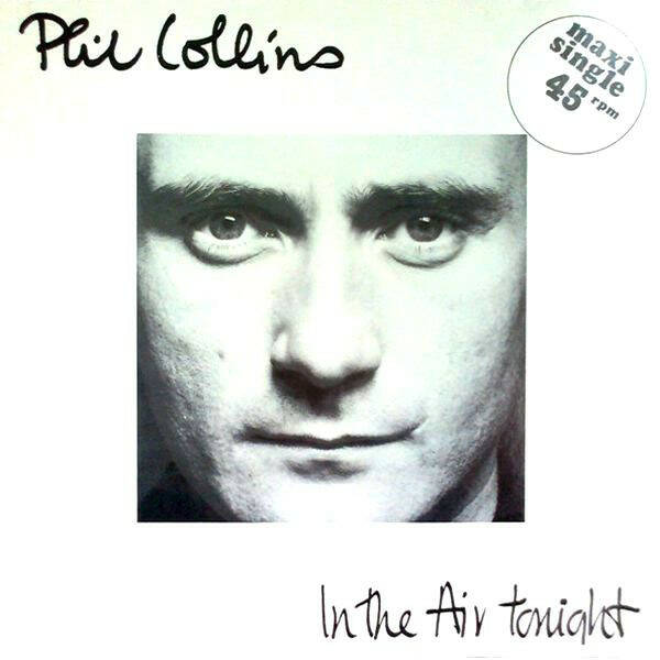 Phil Collins ‎– In The Air Tonight  [idnr:13334]