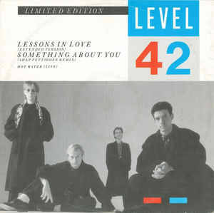 Level 42 ‎– Lessons In Love / Something About You [idnr:13676]
