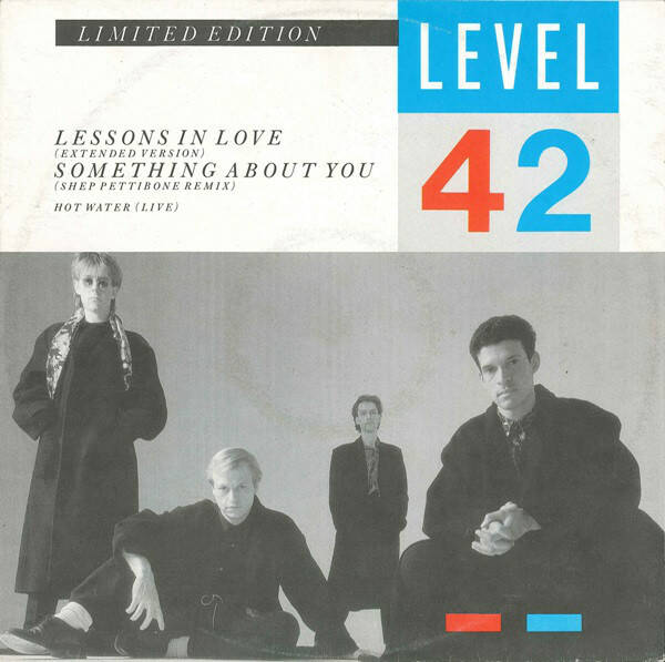 Level 42 ‎– Lessons In Love / Something About You  [idnr:13380]