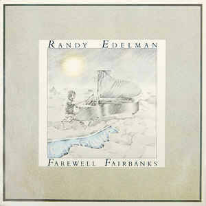 Randy Edelman ‎– Farewell Fairbanks [idnr:13500]