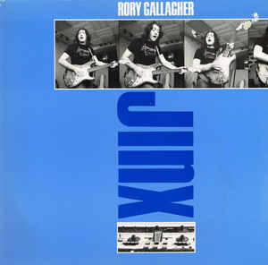 Rory Gallagher ‎– Jinx  [idnr:12870]