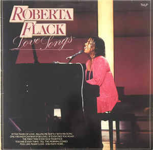 Roberta Flack ‎– Love Songs [idnr:13736]