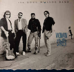 Doug MacLeod Band, The  ‎– Woman In The Street [idnr:09702]