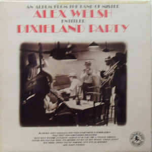 Alex Welsh & His Band – Dixieland Party [idnr:08153]