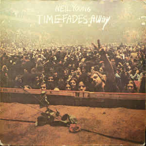 Neil Young – Time Fades Away [idnr:09675]